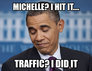 michelle? i hit it....